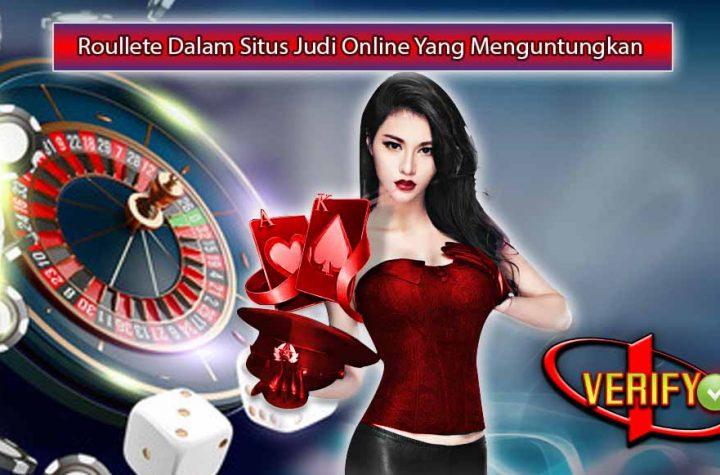 Roullete Dalam Situs Judi Online Yang Menguntungkan